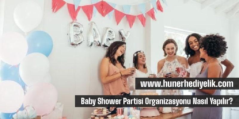 Baby Shower Partisi Organizasyonu Nasıl Yapılır?