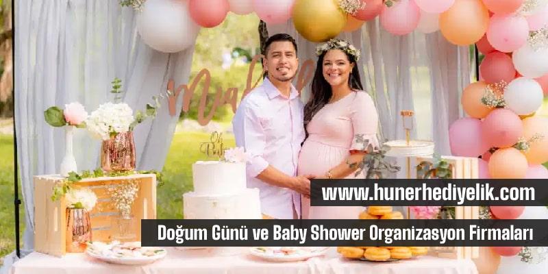 Doğum Günü ve Baby Shower Organizasyon Firmaları
