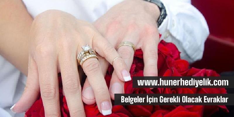 Evlenme İzin Belgesi İçin Gerekli Olacak Evraklar