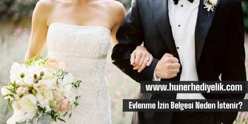 Evlenme İzin Belgesi Neden İstenir?