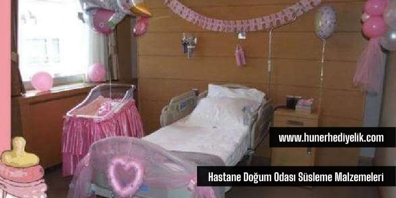 Hastane Doğum Odası Süsleme Malzemeleri