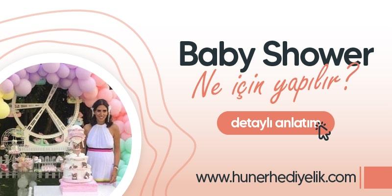 Baby Shower Ne İçin Yapılır?