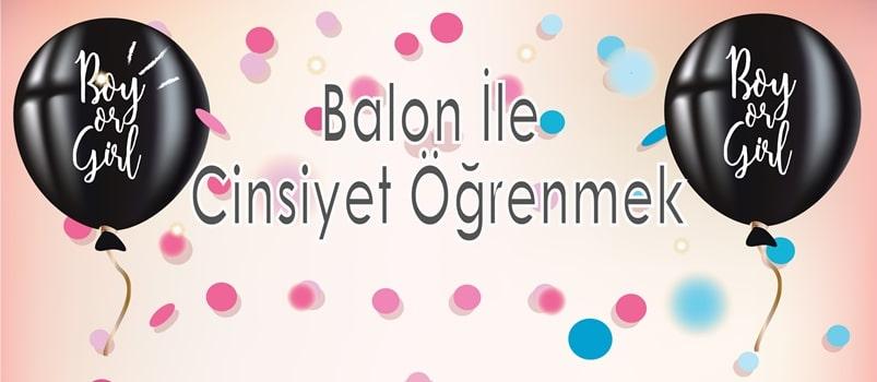Balon İle Cinsiyet Öğrenmek