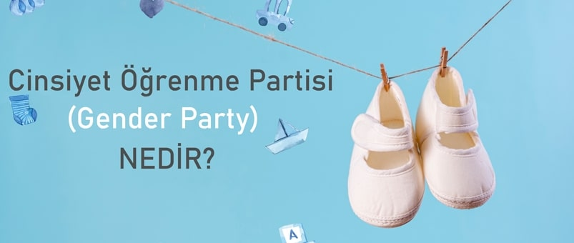 Cinsiyet Öğrenme Partisi (Gender Party) Nedir?